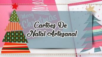 Cartões De Natal Artesanal - Para Fazer Apenas Para Pessoas Especiais!