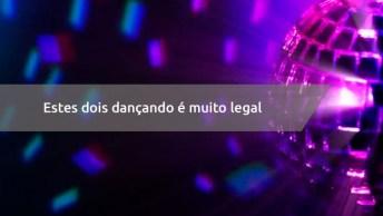 Casal Dançando, Eles Mandam Bem Ou Não Mandam? Muito Legal Confira!