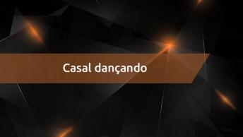 Casal Dançando Funk De Um Jeito Bem Diferente E Legal, Confira!