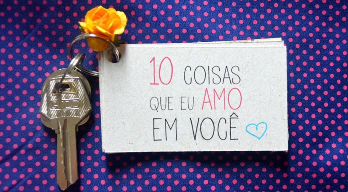 Chaveiro personalizado com 10 coisas que eu amo em você, para o dia das mães.