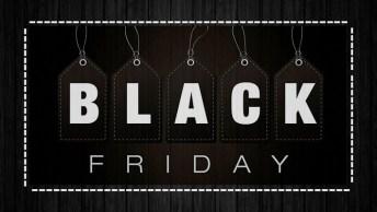 Dia 23 De Novembro É Black Friday 2018, Vamos Aproveitar Para Comprar!