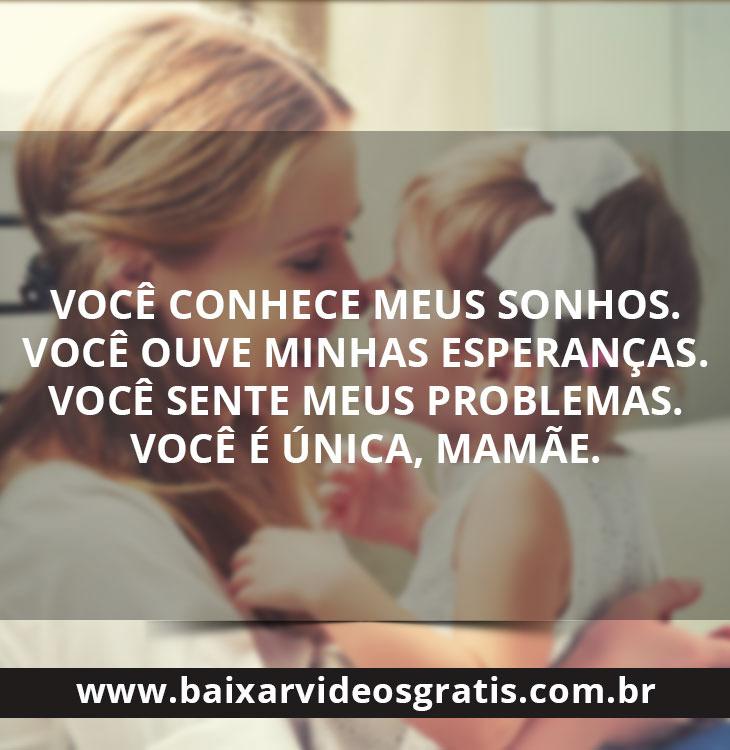 Mensagem bonita para o dia das mães, você conhece meus sonhos.