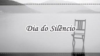 Dia Do Silêncio É Dia 7 De Maio - Dia De Evitar Fazer Barulho. . .