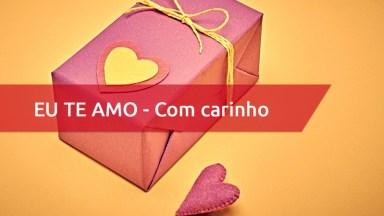 Dia Dos Namorados Com Carinho - Muito Carinho A Você, Meu Amor!