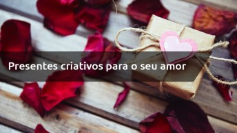 Dia Dos Namorados - Presentes Criativos E Baratos Para Te Inspirar!