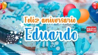 Eduardo, Parabéns Pelo Seu Aniversário - Mensagem Com Nome Grátis!