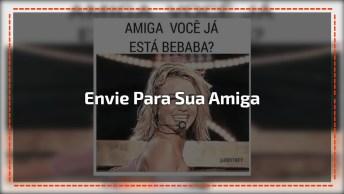 Video De Bêbada, Envie Para Aquela Amiga Que Chapa Muito Rápido!