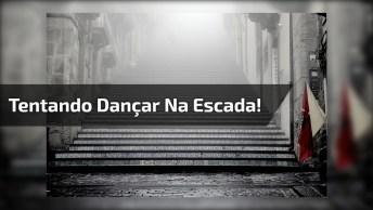 Dançando Com A Amiga Na Escada, Ops. . . Tentando Dançar Hahaha!