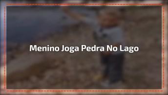 Menino Vai Jogar Pedra No Lago Mas Acerta Lugar Inusitado Hahaha!