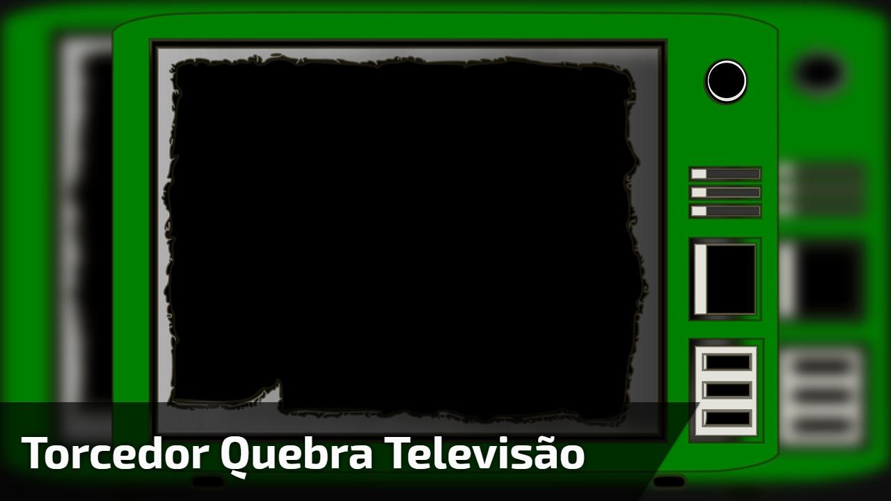 Torcedor quebra televisão