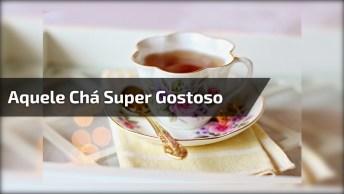 Aquele Chá Super Gostoso Para Emagrecer, Só Que Não Hahaha!