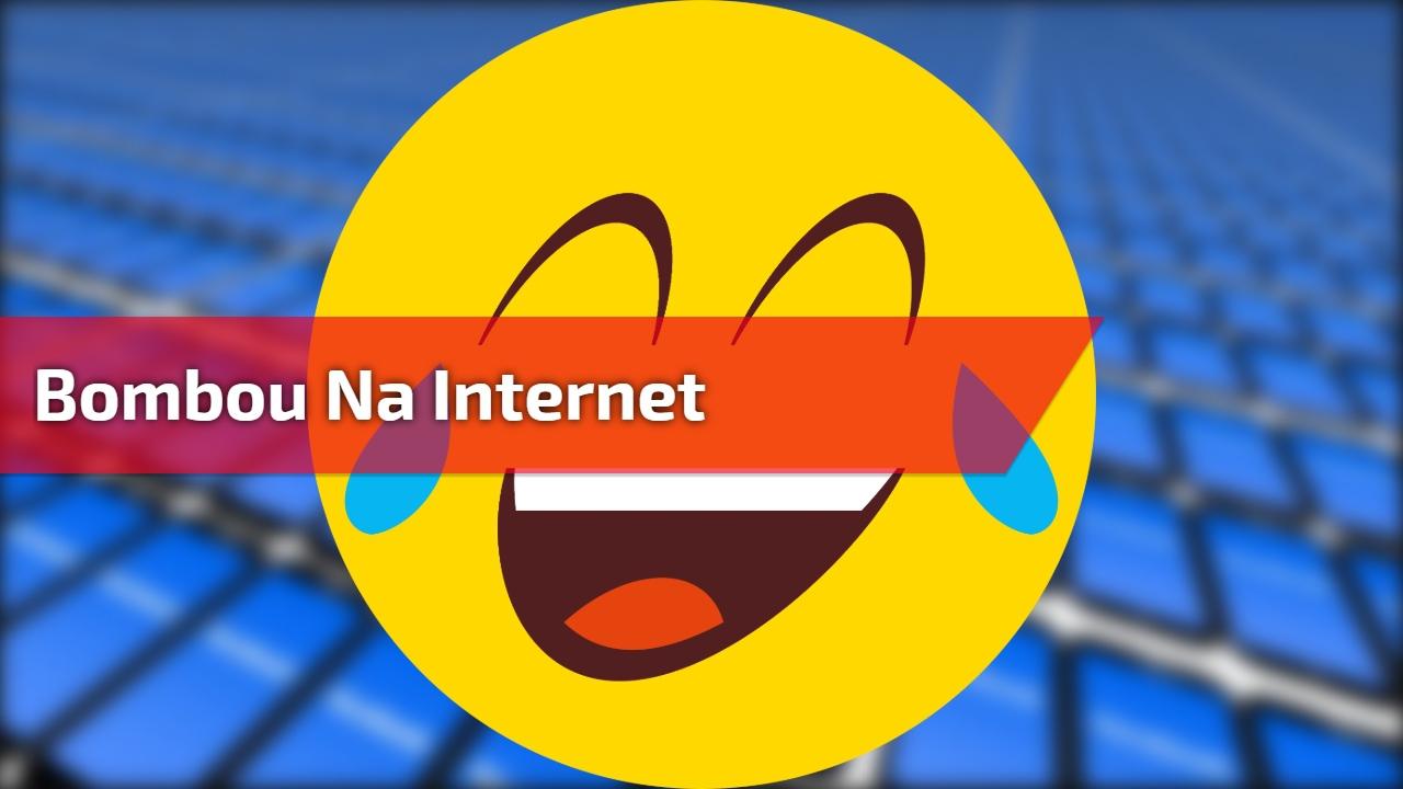 Bombou na internet