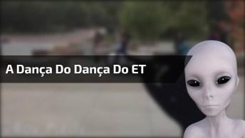 Dança Do Et - Marque Os Amigos Que Fariam Essa Dancinha Hahaha!