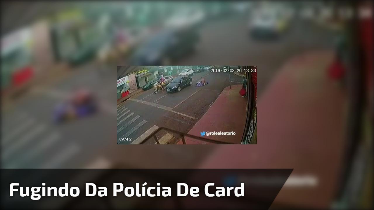 Fugindo da polícia de card