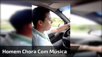 Homem Chora Quando Escuta Música De Sofrência, Muito Engraçado!