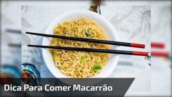 Jeito Descomplicado Ara Comer Macarrão, Corte Pela Metade Hahaha!