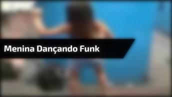 Menina Dançando Funk E Faz Coreografia A Risca Kkk, Confira!