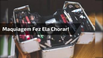 Moça Chorando Por Causa De Maquiagem, E Tia Filma Tudo Kkk!