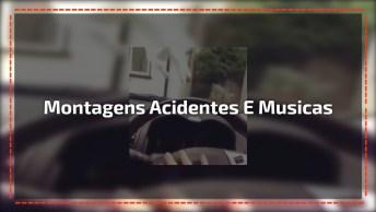 Montagens De Acidentes Domésticos Com Músicas, Para Rir Muito Hahaha!