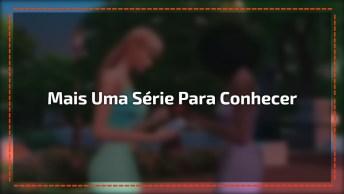 Motivo Pra Você Conhecer Já Girls In The House, Série Que Esta Fazendo Sucesso!