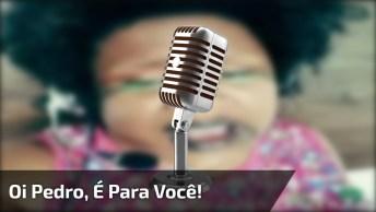 Musica Especial Para O Pedro, Marque Ele No Facebook Kkk!