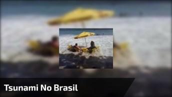 Tsunami No Brasil, Veja E Dê Muitas Risadas Dessas Pessoas Kkk!