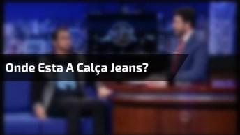 Veja O Que Aconteceu Quando Perguntou Onde Esta A Calça Jeans!