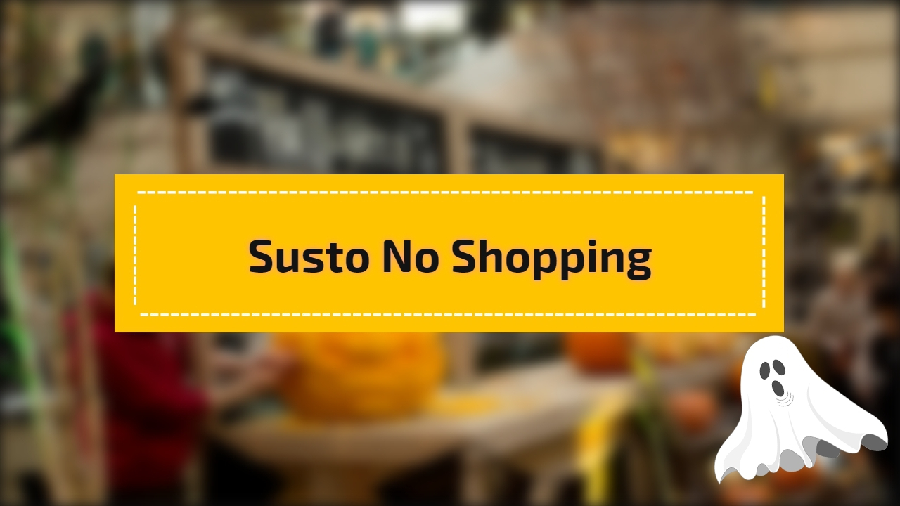 Susto no Shopping