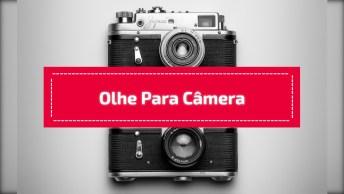 Pegadinha Do Olha Para Câmera, Para Enviar Pelo Whatsapp!