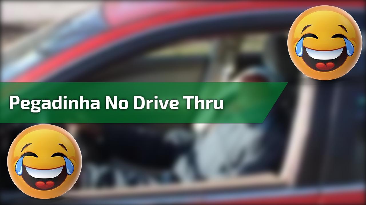Pegadinha no Drive Thru