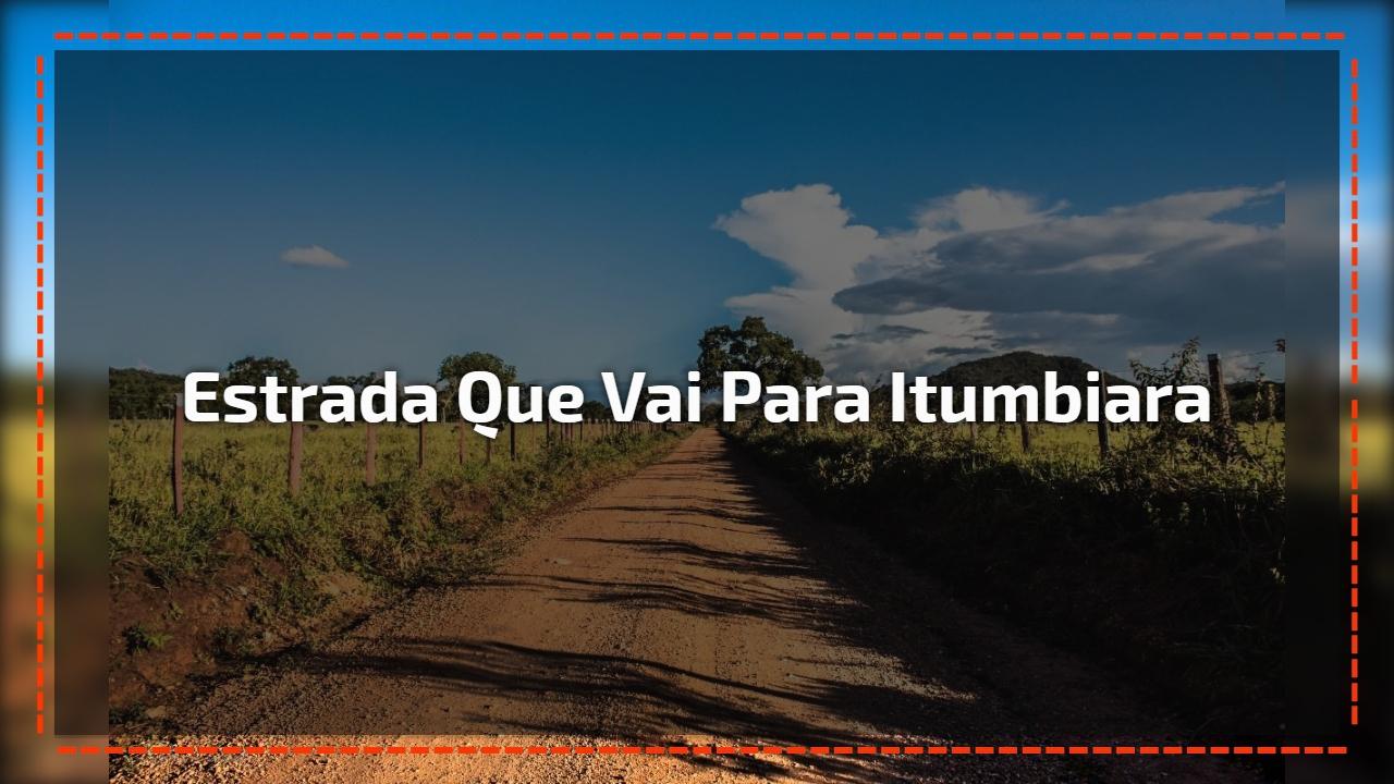 Estrada que vai para Itumbiara
