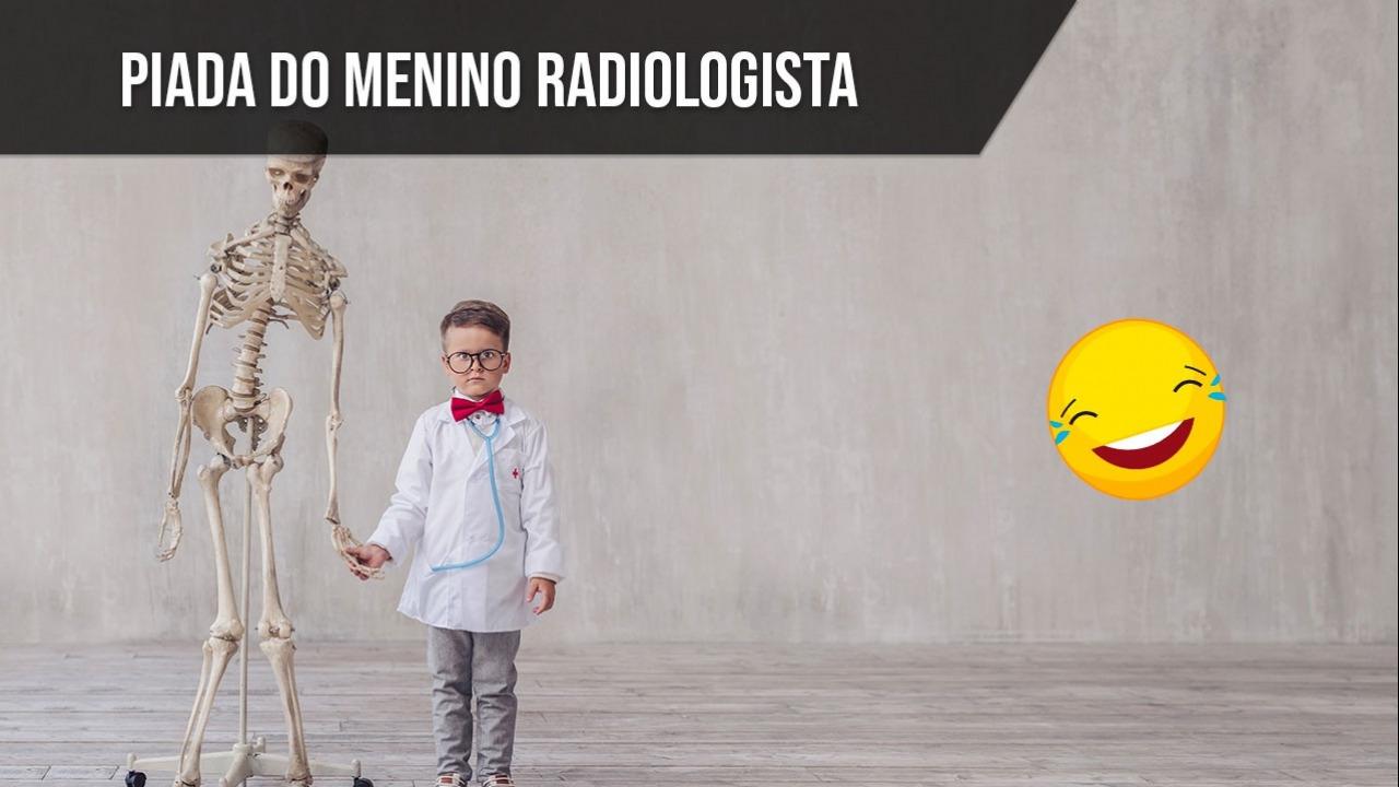 Piada do radiologista