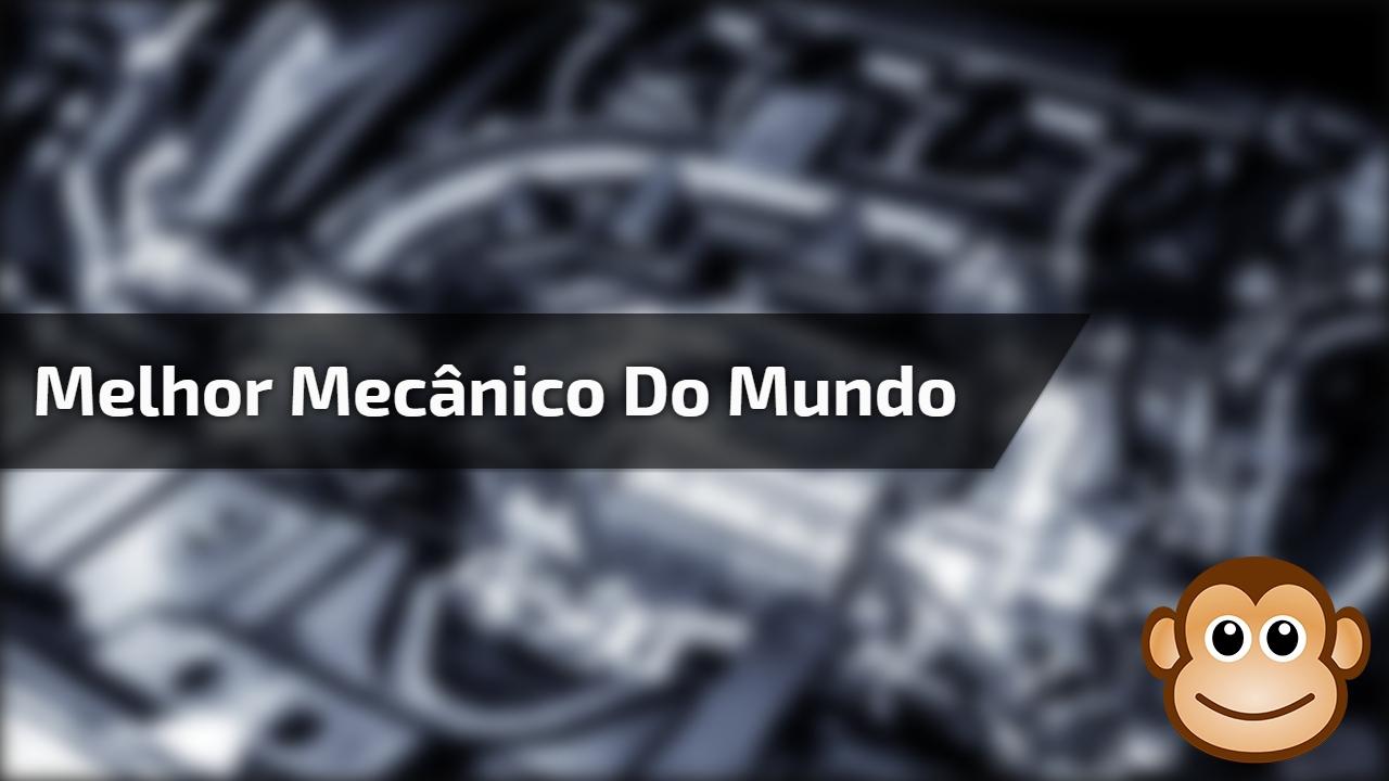 Melhor mecânico do mundo