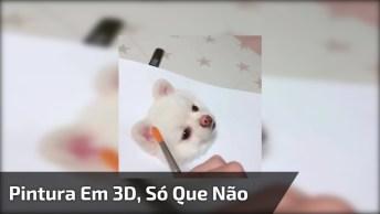 Pintura De Cachorrinho Em 3D Simplesmente Perfeito, Só Que Não, Hahaha!