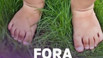 A Importância Dos Pés Descalços Dos Seus Bebês, Deixe Eles Sem Sapatos!