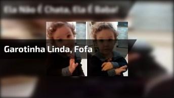 Ai Que Garotinha Mais Linda, Fofa! Ela Não É Chata, Ela É 'Baba' 'Basinha'!