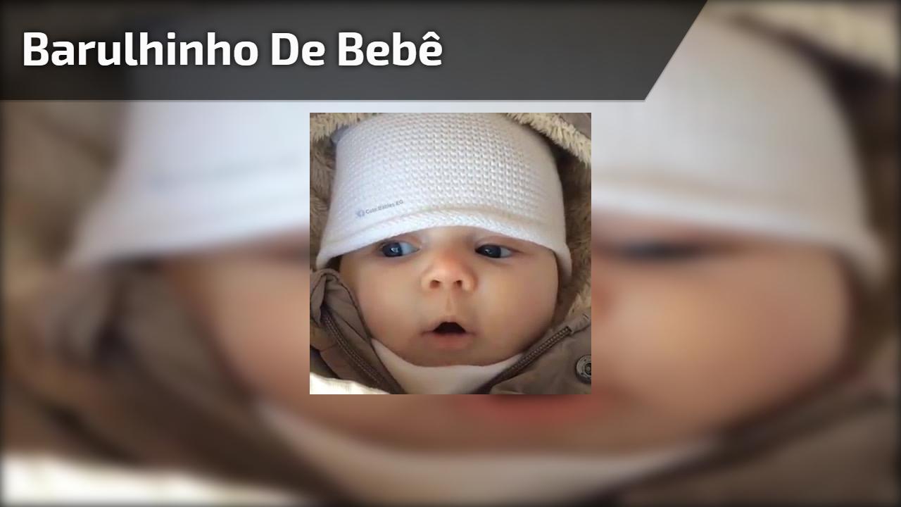 Barulhinho de bebê