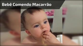 Bebê Comendo Macarrão, É Uma Cena Muito Fofinha, Confira E Compartilhe!