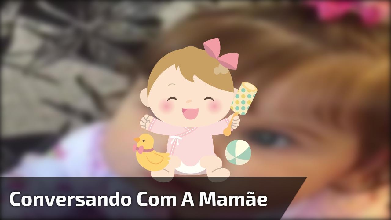 Bebê conversando com a mamãe, olha só que fofura este vídeo!!!