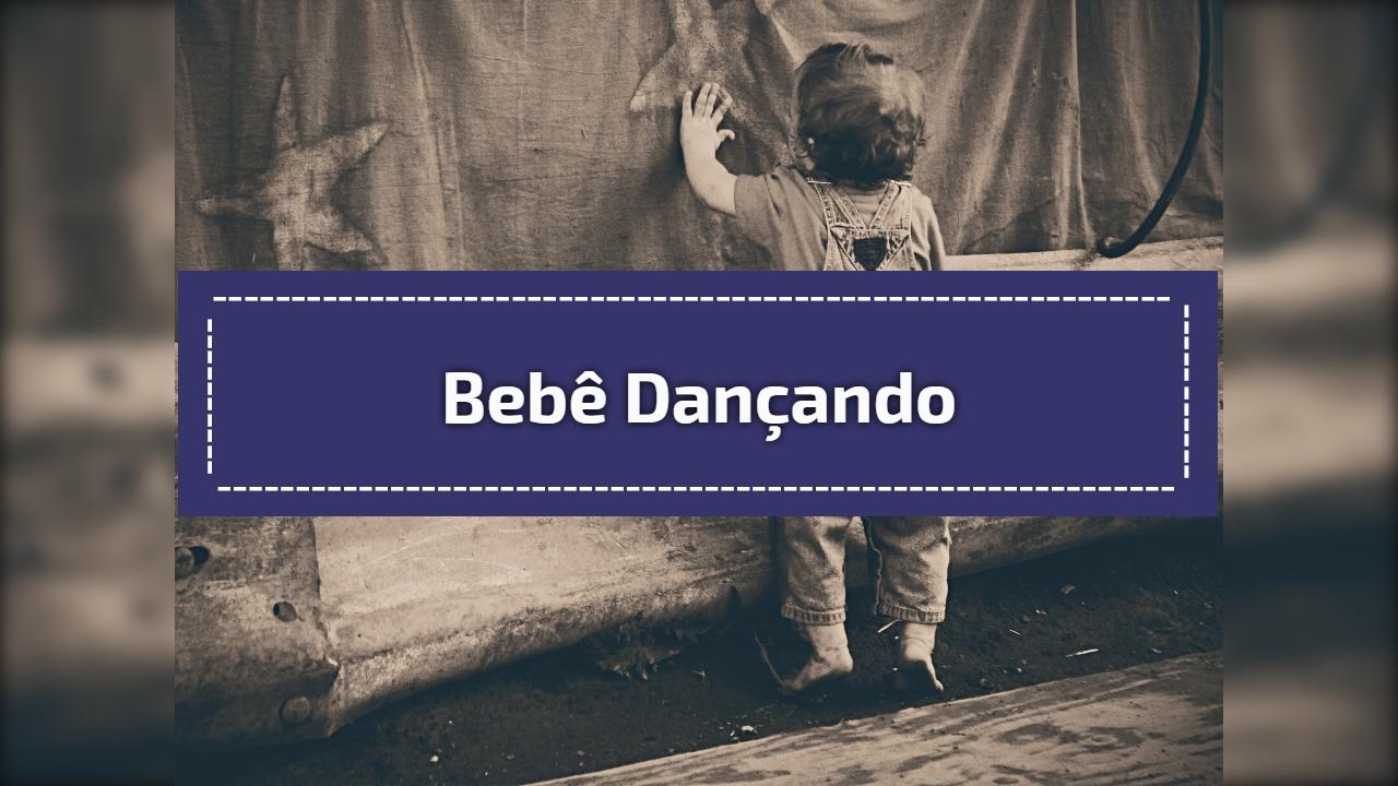 Bebê Dançando