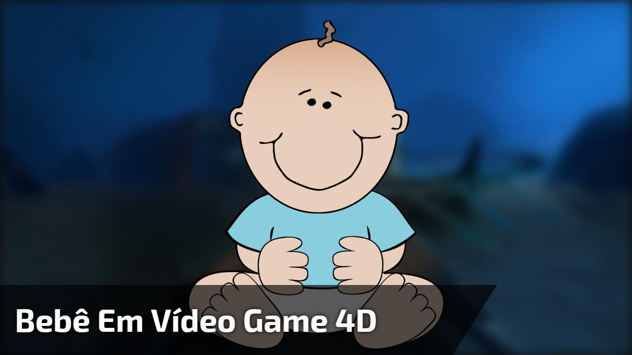 Bebê em vídeo game 4D
