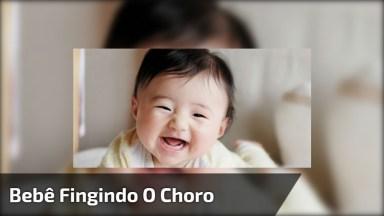 Bebê Fingindo Que Esta Chorando, Olha A Carinha Que Ela Faz Hahaha!
