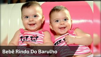 Bebê Rindo Do Barulho Que O Outro Bebê Faz, Muito Engraçado Hahaha!