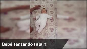 Bebê Tentando Falar, Que Coisa Mais Fofa Gente, Compartilhe!
