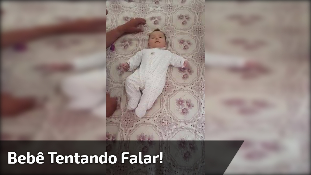 Bebê tentando falar!