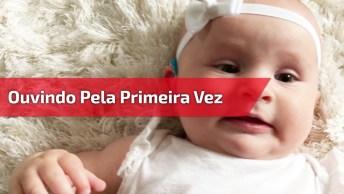 Bebês Ouvindo Pela Primeira Vez Após Colocação De Aparelho Auditivo!