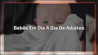 Bebês Representando 11 Momentos De Adultos No Dia A Dia!