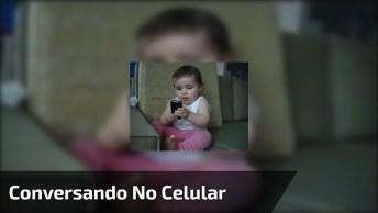 Desde De Pequena Já Fica Conversando No Celular, Imagina Quando Crescer!