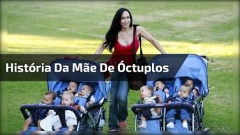 História Da Mãe De Óctuplos, Veja Que Incrível É Ser Mãe De 8 Bebês!