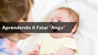 Mamãe Tentando Ensinar O Bebê Falar Angu, Que Fofura Esse Barulhinho!